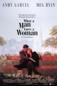 Фильм Когда мужчина любит женщину